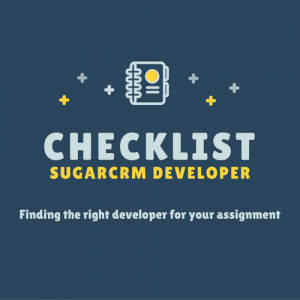 checklist to find the right sugarcrm developer