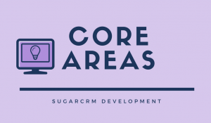 Core SugarCRM Areas