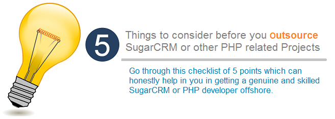 5 Things for SugarCRM Developers and and PHP Consultants offshore