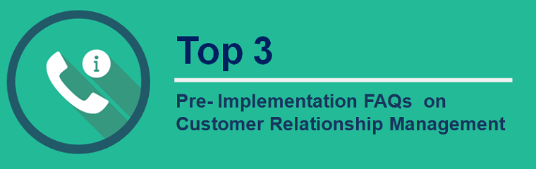 Banner - top 3 faqs CRM