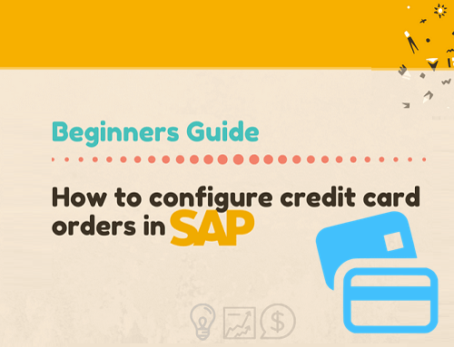 How to Start taking credit card orders into SAP – Beginners Guide
