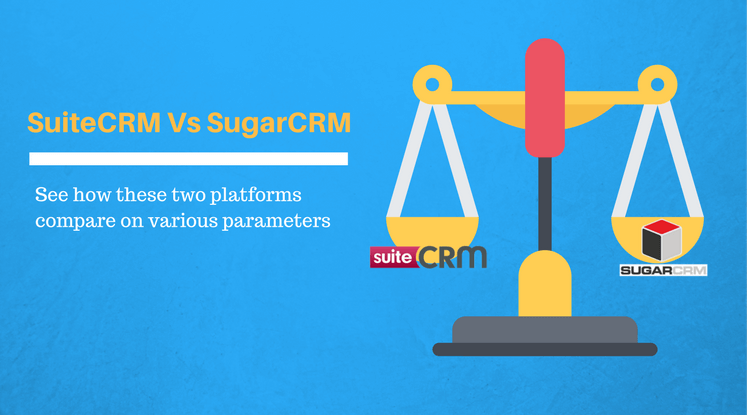 Comparison between SugarCRM and SuiteCRM