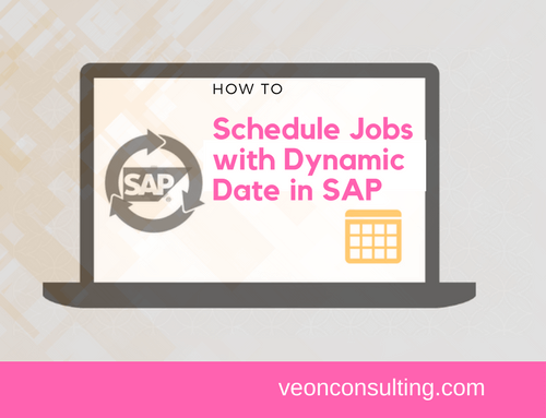 Scheduling a Job in SAP with variant containing dynamic date parameter
