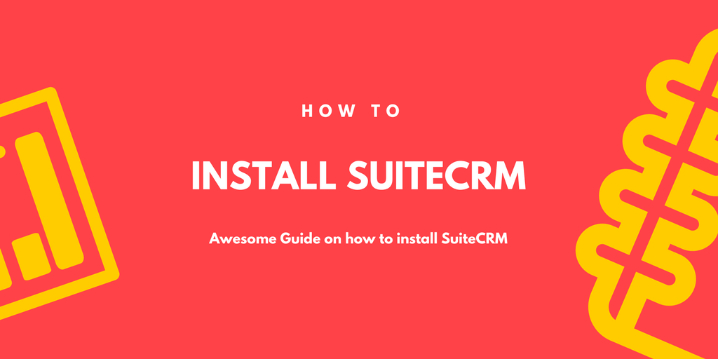 SuiteCRM Installation – Step by Step explanation