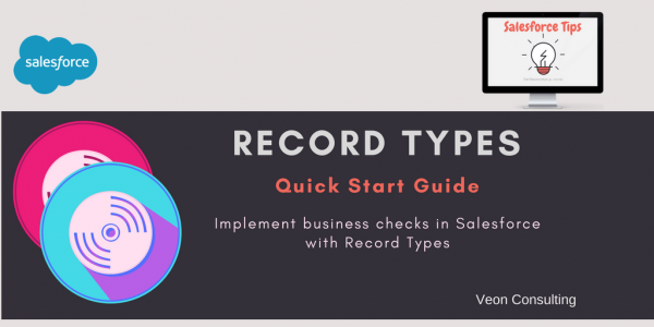 Record Types in Salesforce - Demonstration on how they work