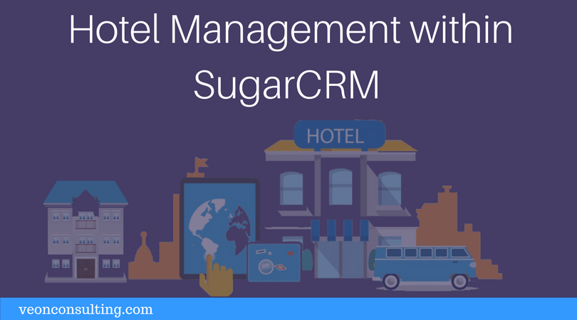 Hotel Management within SugarCRM