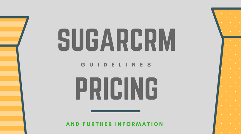 SugarCRM Pricing Guideline 2018