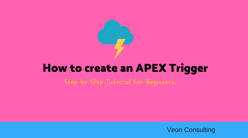 How to create an APEX Trigger in Salesforce