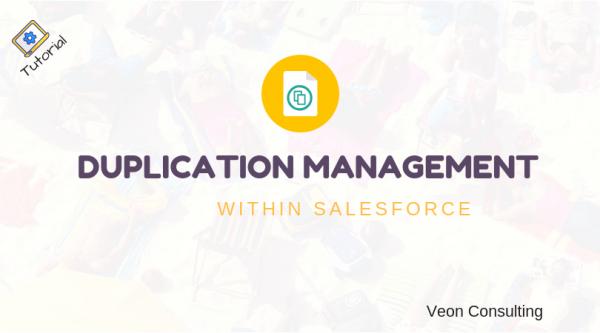 Salesforce Duplication Management
