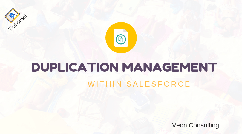 Salesforce Duplication Management