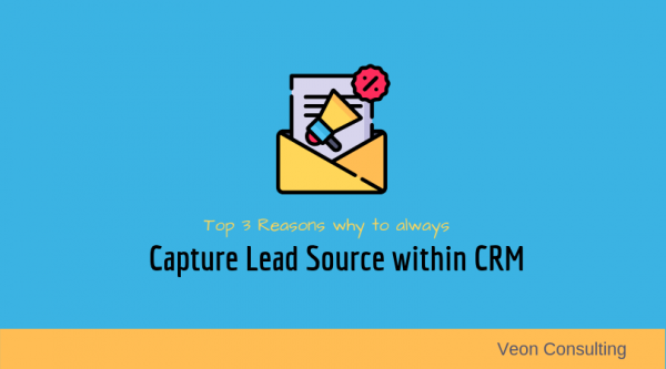 Banner 3 Reasons Why to capture lead source within CRM