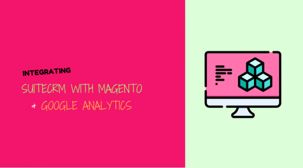 Banner SuiteCRM Integration with Magento and Google Analytics