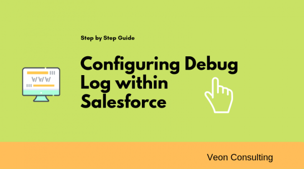 Configuring Salesforce Debug log Banner Image