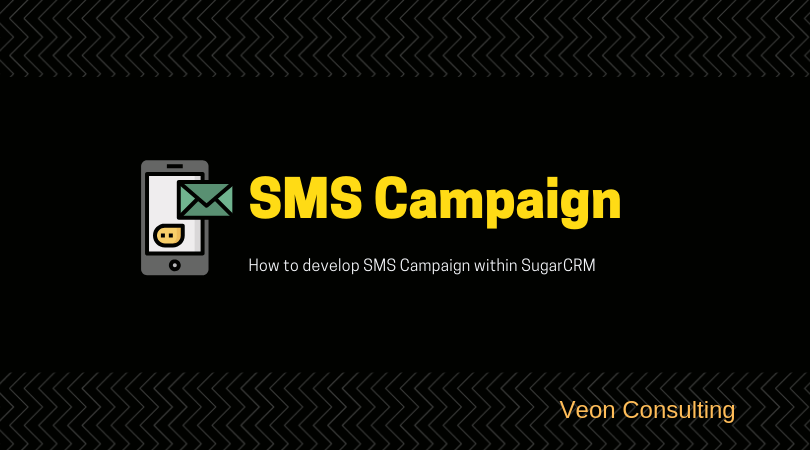 SugarCRM SMS Campaign