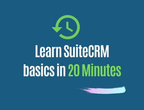 Learning CRM Business processes in SuiteCRM within 20 minutes.
