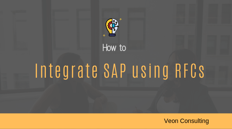 How to integrate SAP using RFCs