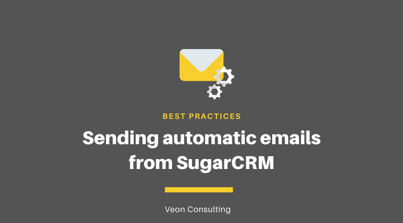 Automatic outbound emails from SugarCRM