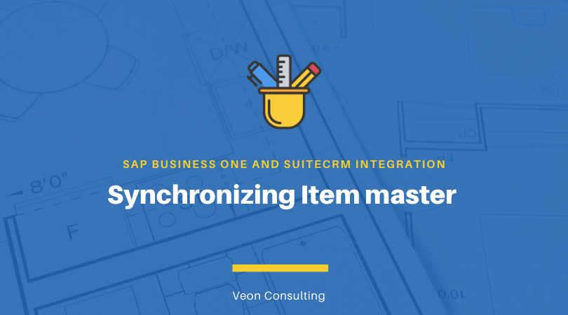 Item master sync between SAP B1 and SuiteCRM