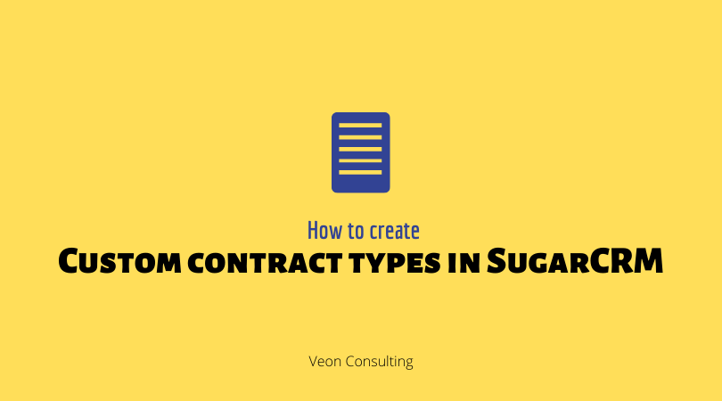 Banner Understanding custom contract types in SugarCRM
