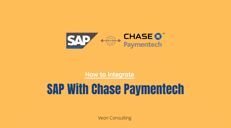 SAP Chase PaymenTech Integration