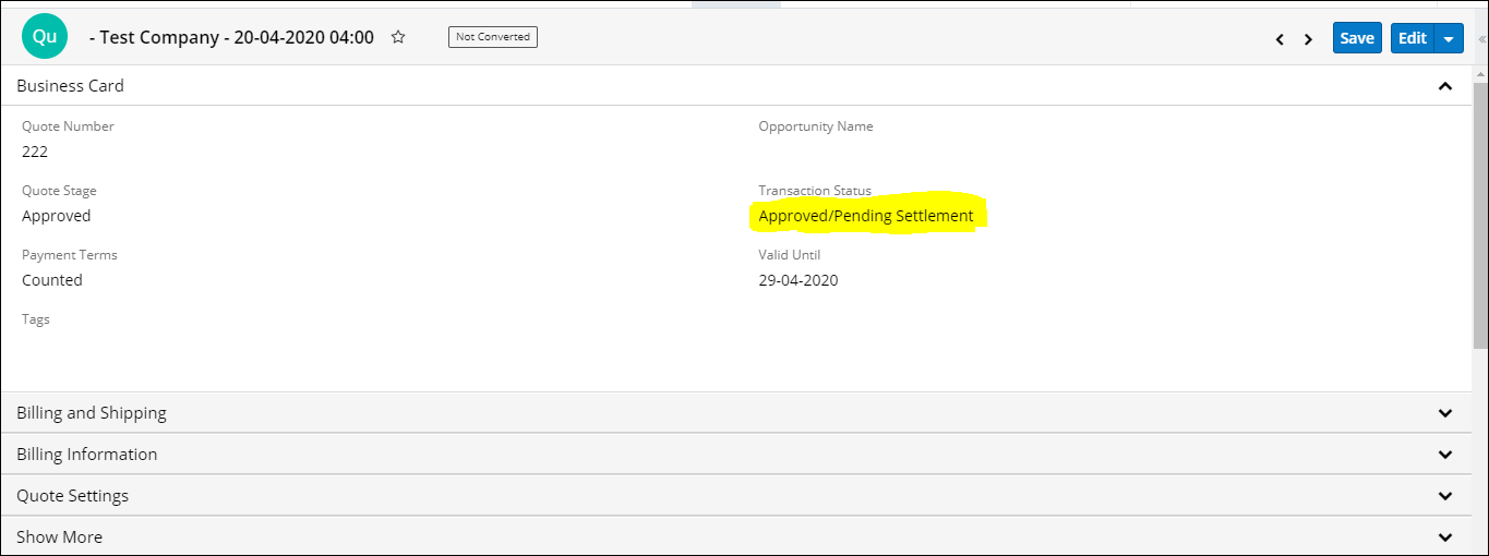 Screenshot of Transaction Status in SugarCRM