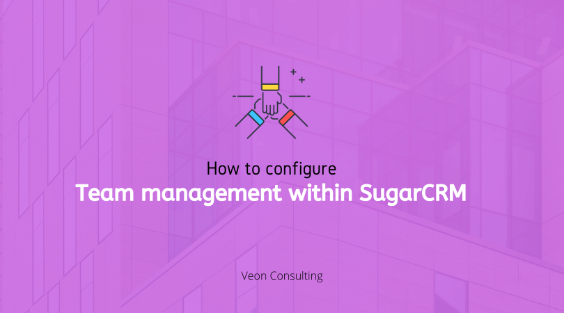 SugarCRM Team management - Banner