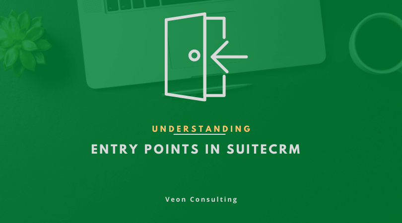 Banner Understanding SuiteCRM entry points